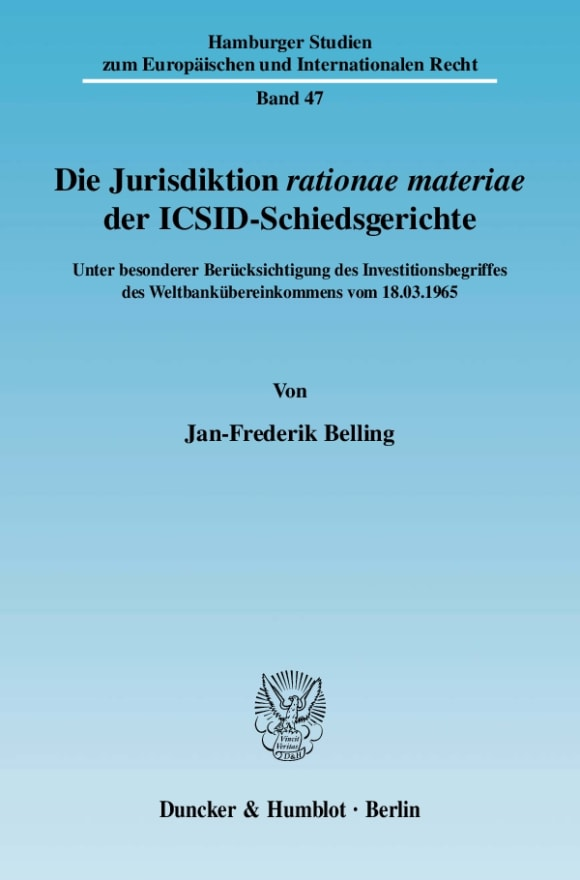 Cover Die Jurisdiktion ›rationae materiae‹ der ICSID-Schiedsgerichte