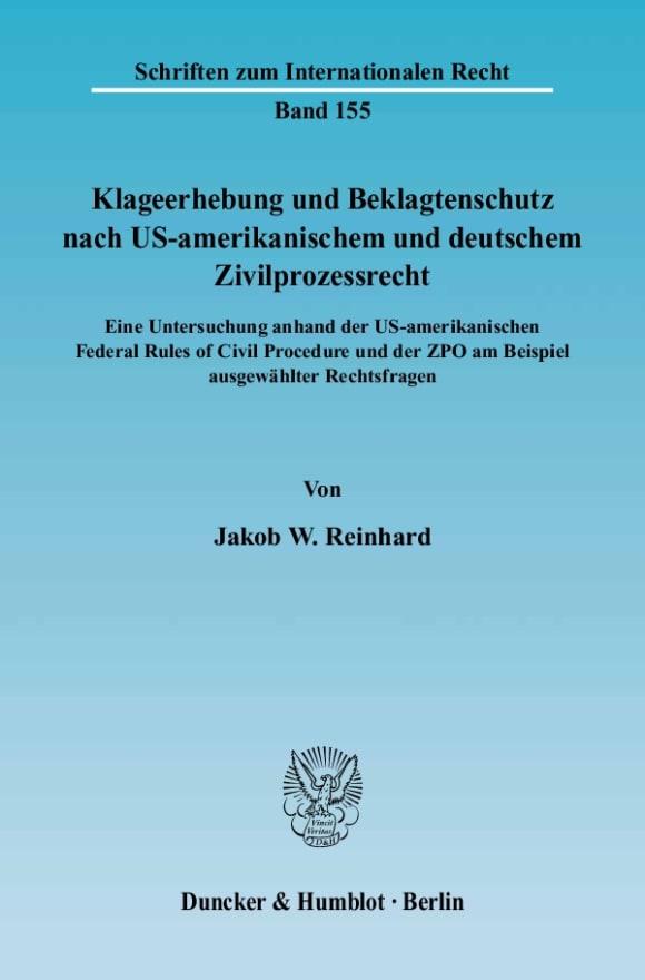 Cover Klageerhebung und Beklagtenschutz nach US-amerikanischem und deutschem Zivilprozessrecht