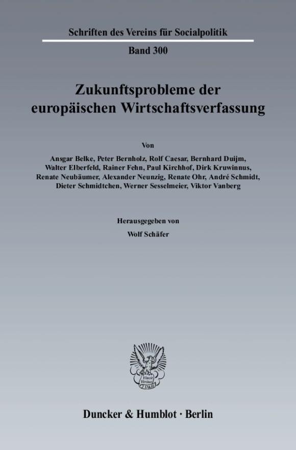 Cover Zukunftsprobleme der Europäischen Wirtschaftsverfassung
