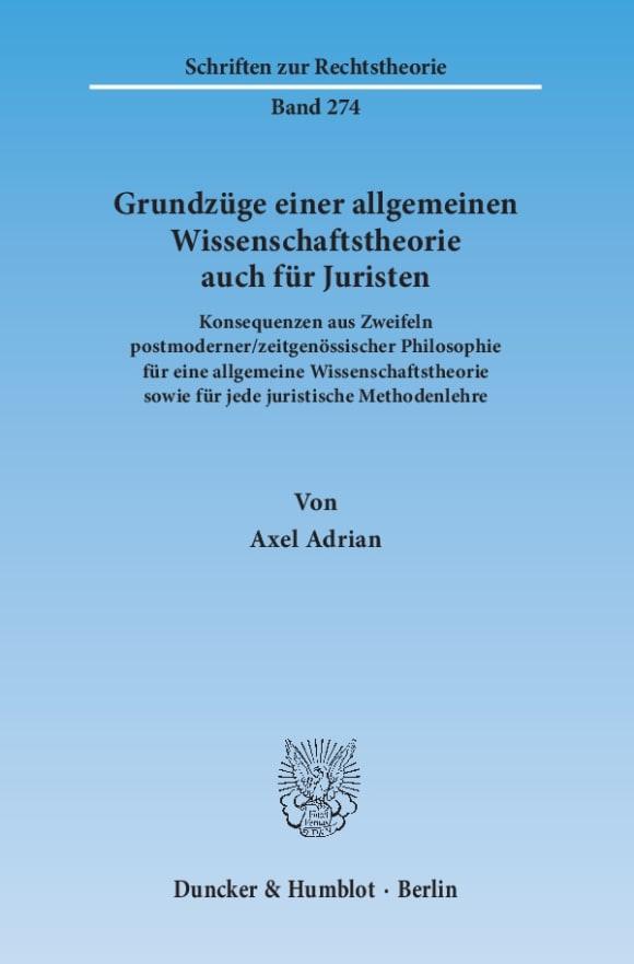 Cover Grundzüge einer allgemeinen Wissenschaftstheorie auch für Juristen