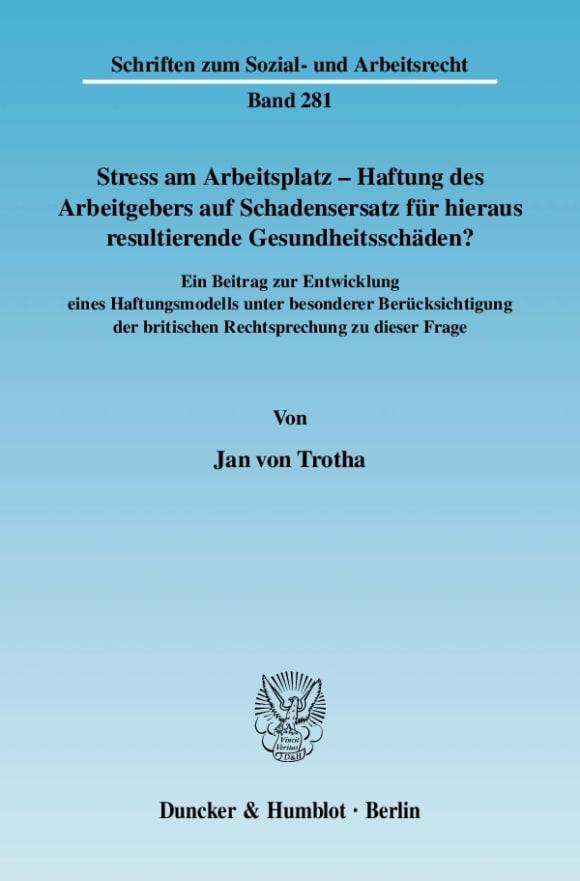 Cover Stress am Arbeitsplatz - Haftung des Arbeitgebers auf Schadensersatz für hieraus resultierende Gesundheitsschäden?
