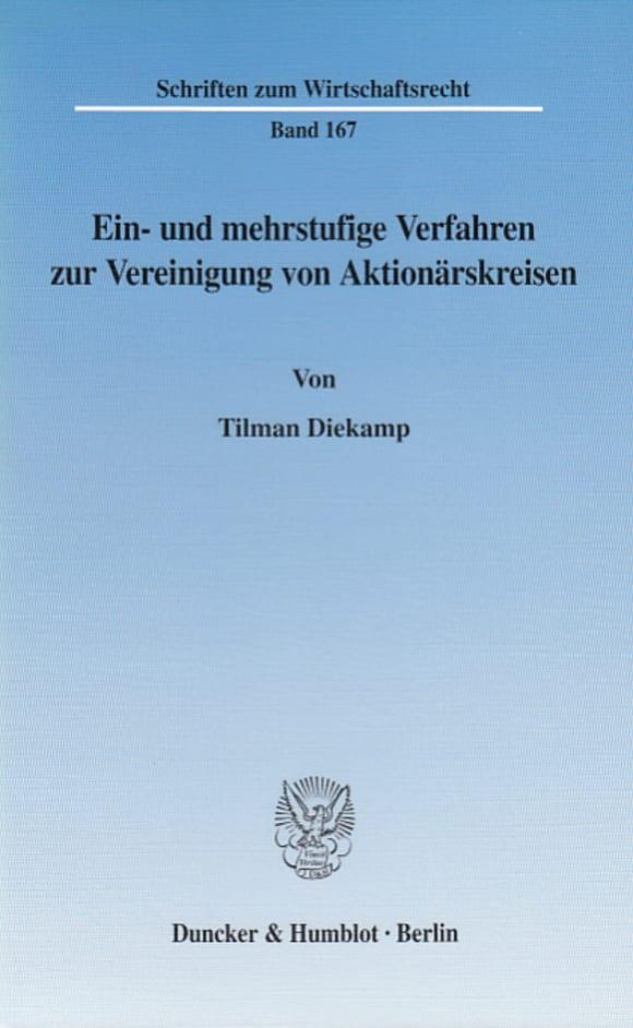 Cover Ein- und mehrstufige Verfahren zur Vereinigung von Aktionärskreisen