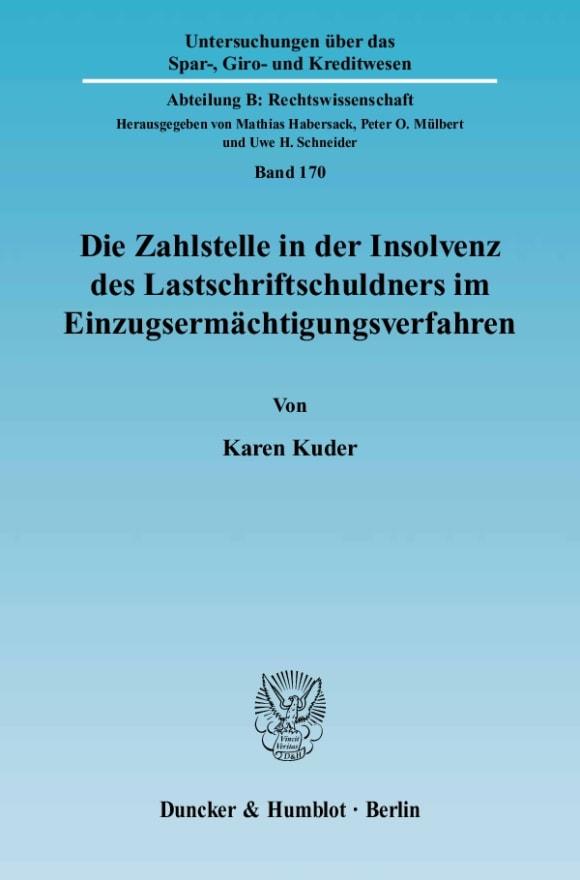 Cover Die Zahlstelle in der Insolvenz des Lastschriftschuldners im Einzugsermächtigungsverfahren