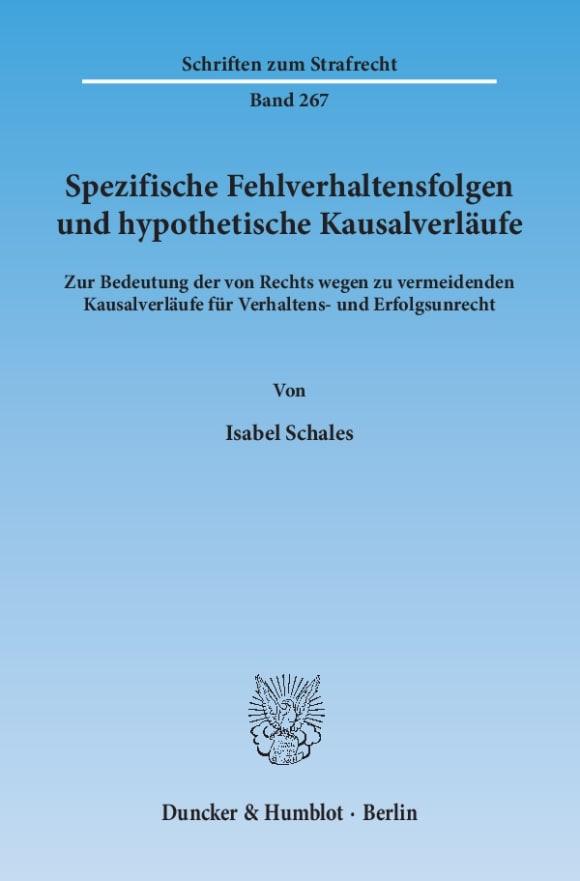 Cover Spezifische Fehlverhaltensfolgen und hypothetische Kausalverläufe