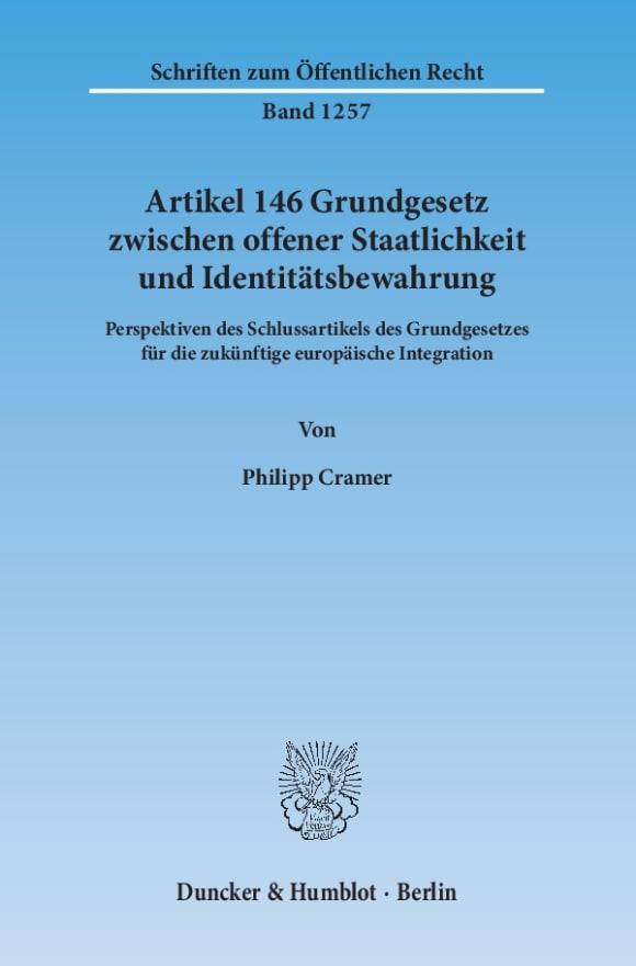 Cover Artikel 146 Grundgesetz zwischen offener Staatlichkeit und Identitätsbewahrung