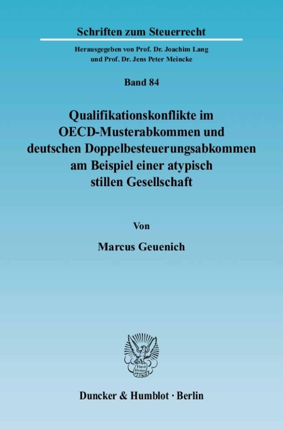 Cover Qualifikationskonflikte im OECD-Musterabkommen und deutschen Doppelbesteuerungsabkommen am Beispiel einer atypisch stillen Gesellschaft
