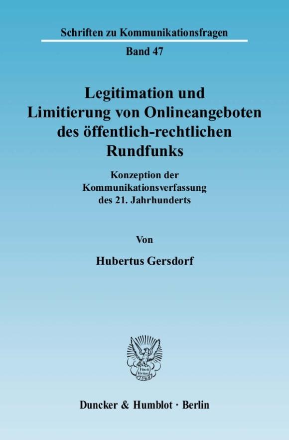 Cover Legitimation und Limitierung von Onlineangeboten des öffentlich-rechtlichen Rundfunks