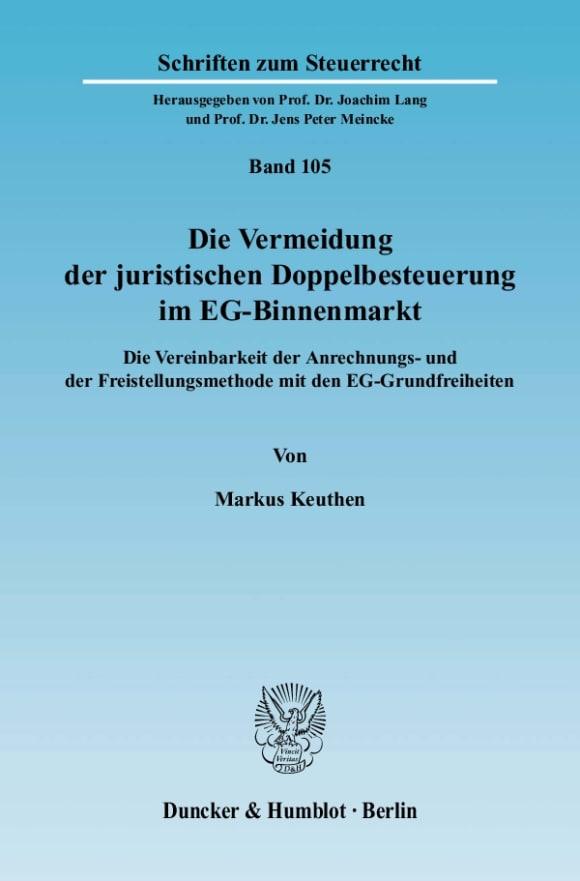 Cover Die Vermeidung der juristischen Doppelbesteuerung im EG-Binnenmarkt