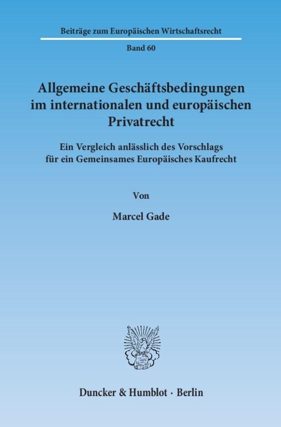 Cover Allgemeine Geschäftsbedingungen im internationalen und europäischen Privatrecht