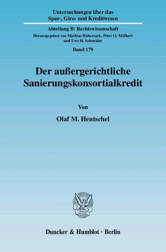 Cover Der außergerichtliche Sanierungskonsortialkredit