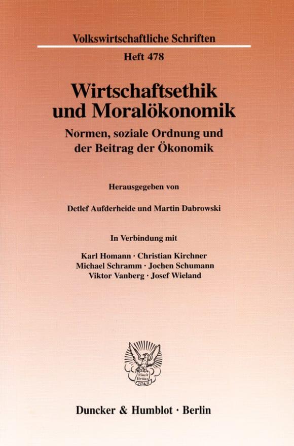Cover Wirtschaftsethik und Moralökonomik