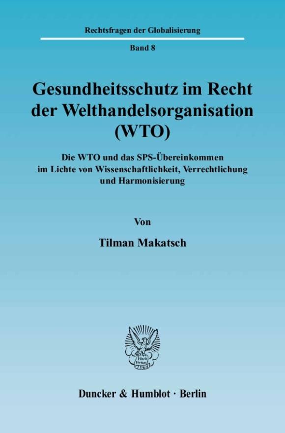 Cover Gesundheitsschutz im Recht der Welthandelsorganisation (WTO)