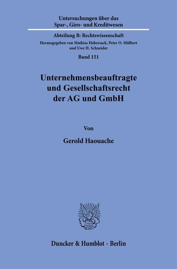 Cover Unternehmensbeauftragte und Gesellschaftsrecht der AG und GmbH. Das Spannungsverhältnis
