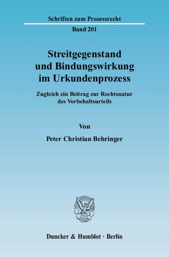 Cover Streitgegenstand und Bindungswirkung im Urkundenprozess