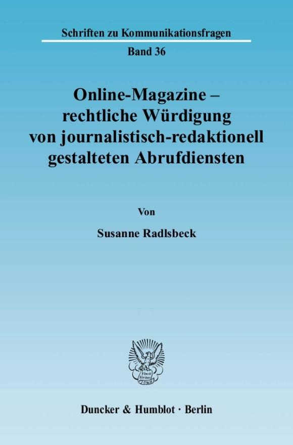Cover Online-Magazine – rechtliche Würdigung von journalistisch-redaktionell gestalteten Abrufdiensten