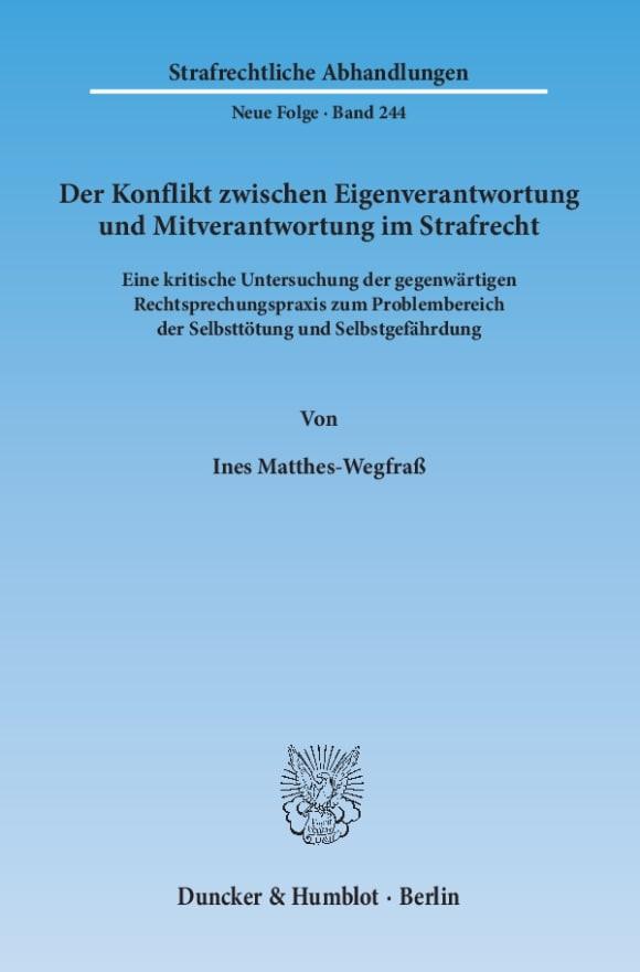 Cover Der Konflikt zwischen Eigenverantwortung und Mitverantwortung im Strafrecht