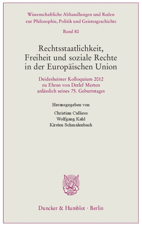 Cover Rechtsstaatlichkeit, Freiheit und soziale Rechte in der Europäischen Union