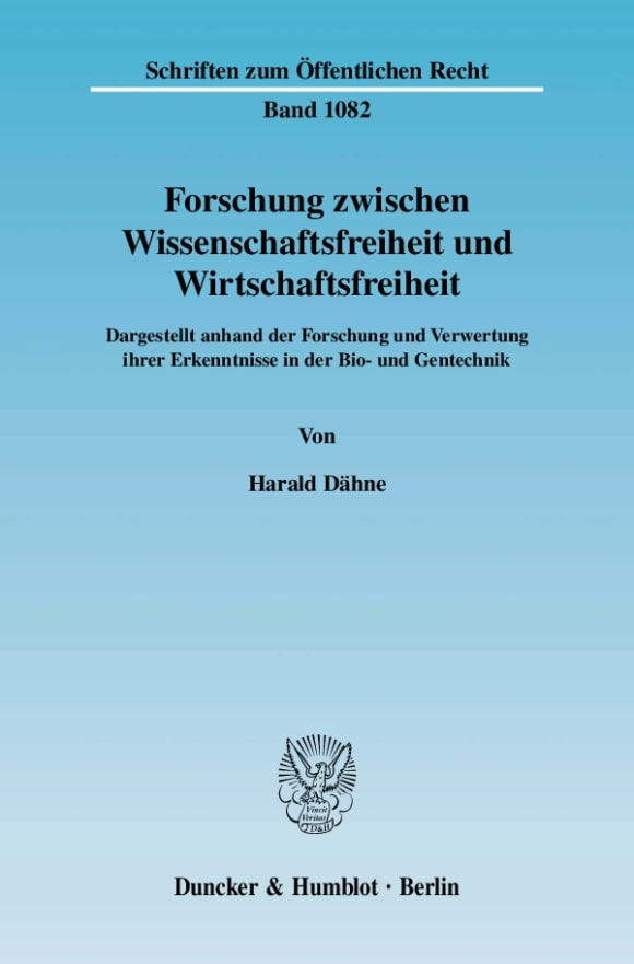 Cover Forschung zwischen Wissenschaftsfreiheit und Wirtschaftsfreiheit