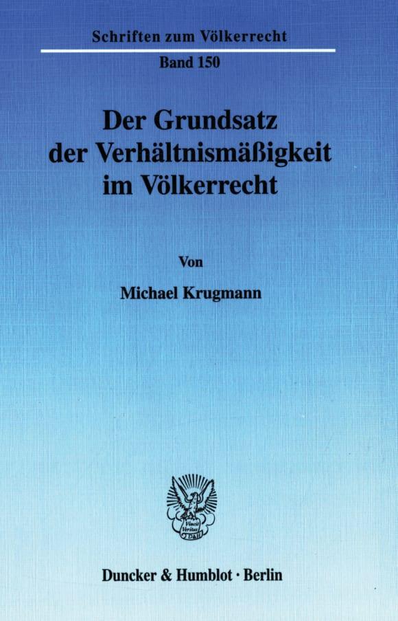 Cover Der Grundsatz der Verhältnismäßigkeit im Völkerrecht