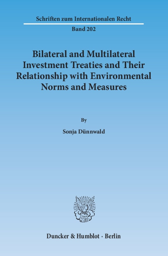 Cover Bilateral and Multilateral Investment Treaties and Their Relationship with Environmental Norms and Measures