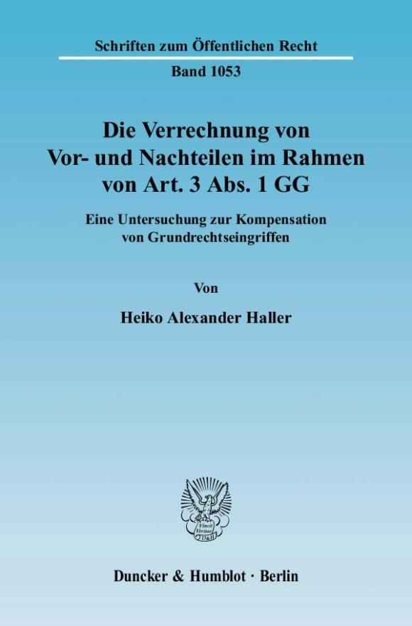 Cover Die Verrechnung von Vor- und Nachteilen im Rahmen von Art. 3 Abs. 1 GG