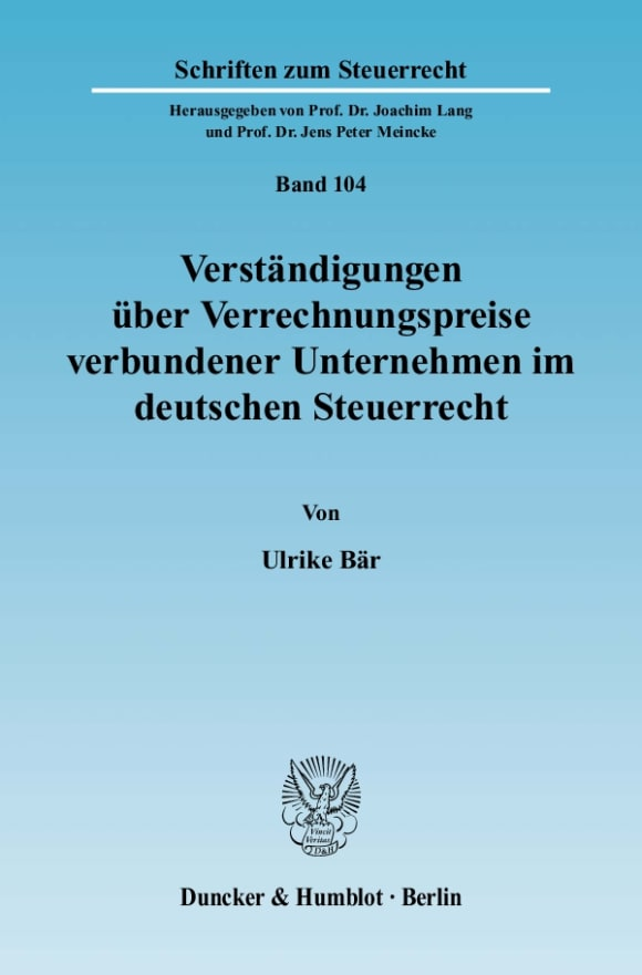 Cover Verständigungen über Verrechnungspreise verbundener Unternehmen im deutschen Steuerrecht