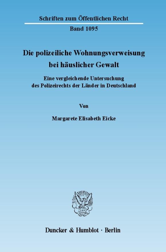 Cover Die polizeiliche Wohnungsverweisung bei häuslicher Gewalt