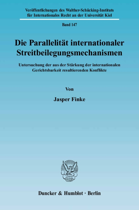 Cover Die Parallelität internationaler Streitbeilegungsmechanismen