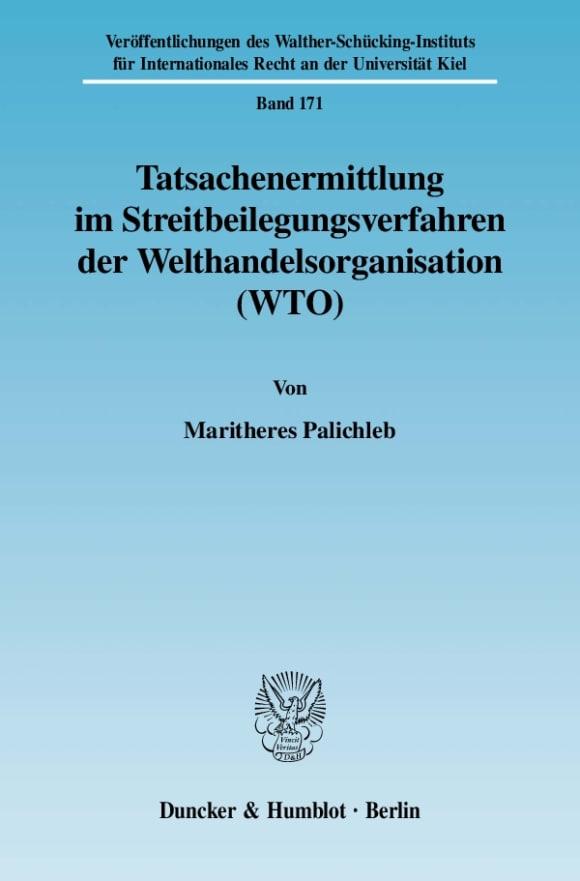 Cover Tatsachenermittlung im Streitbeilegungsverfahren der Welthandelsorganisation (WTO)