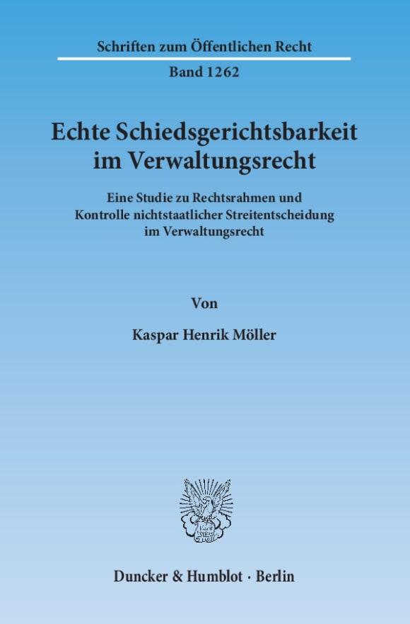 Cover Echte Schiedsgerichtsbarkeit im Verwaltungsrecht