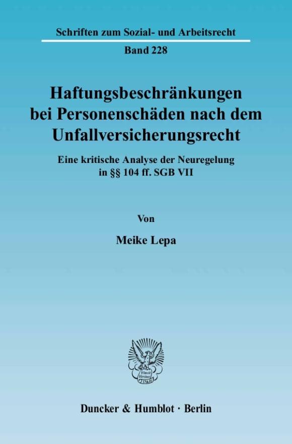 Cover Haftungsbeschränkungen bei Personenschäden nach dem Unfallversicherungsrecht