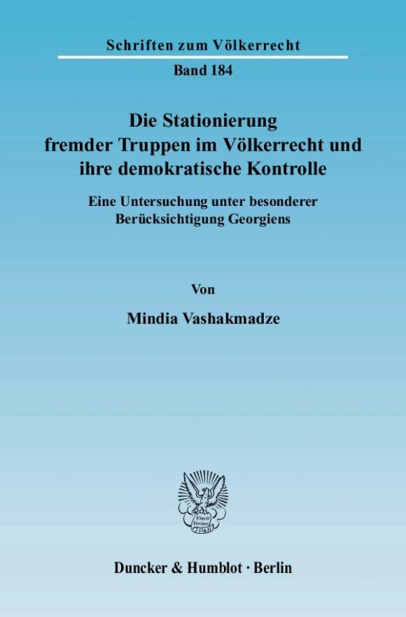 Cover Die Stationierung fremder Truppen im Völkerrecht und ihre demokratische Kontrolle