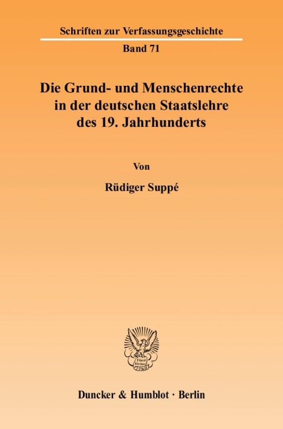 Cover Die Grund- und Menschenrechte in der deutschen Staatslehre des 19. Jahrhunderts