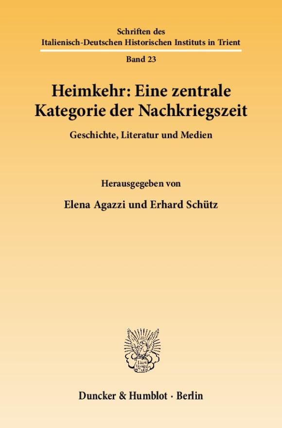 Cover Heimkehr: Eine zentrale Kategorie der Nachkriegszeit