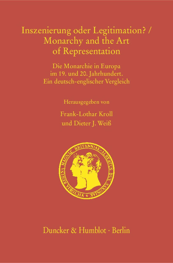 Cover Inszenierung oder Legitimation? / Monarchy and the Art of Representation