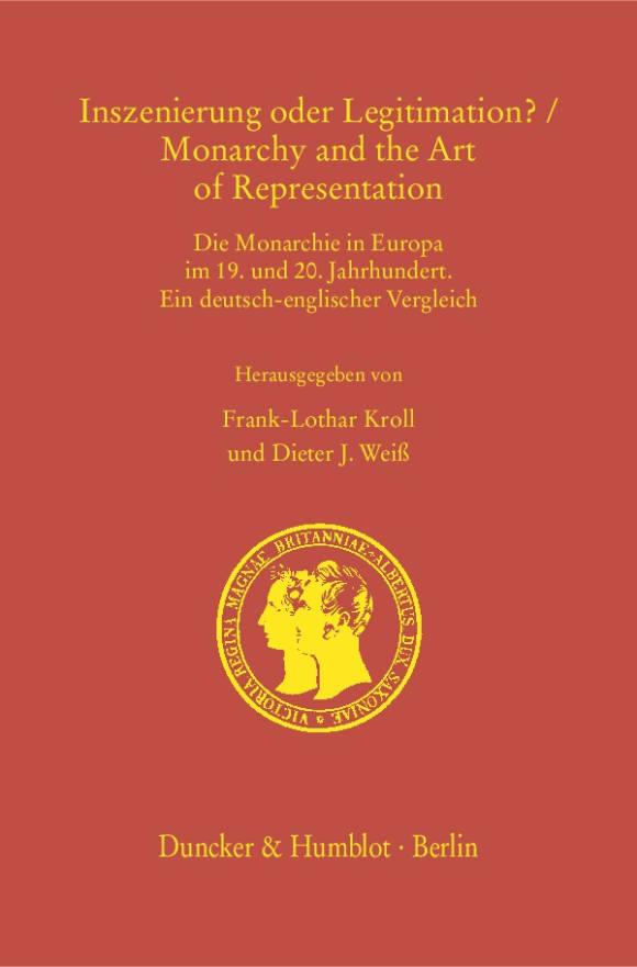 Cover Inszenierung oder Legitimation? / Monarchy and the Art of Representation