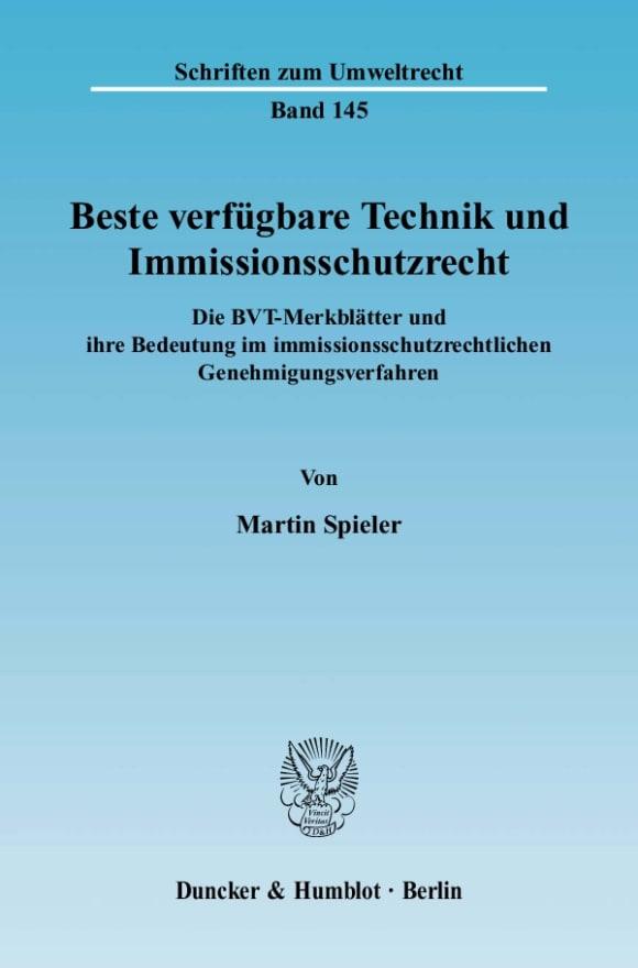 Cover Beste verfügbare Technik und Immissionsschutzrecht