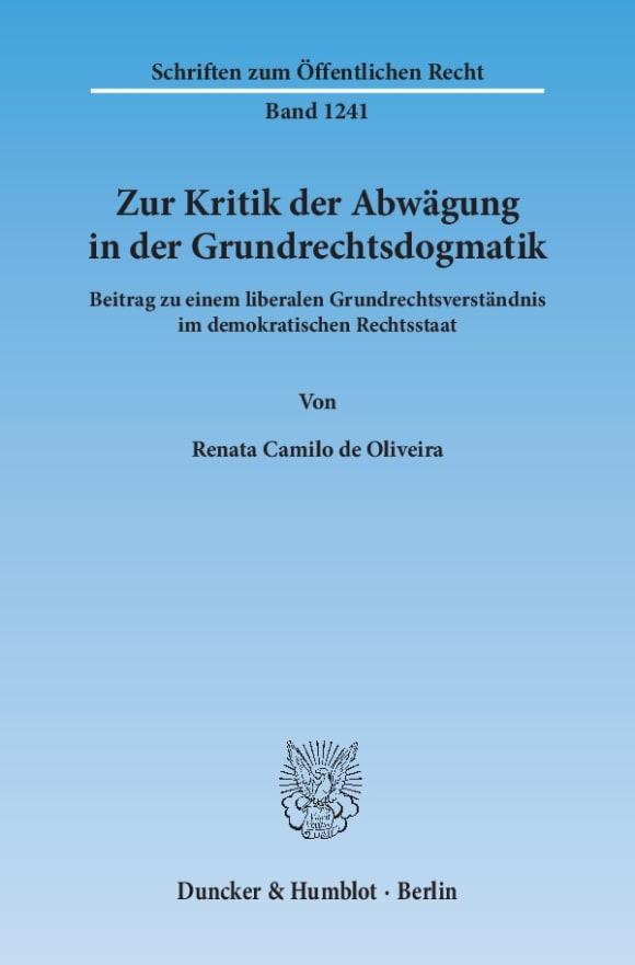 Cover Zur Kritik der Abwägung in der Grundrechtsdogmatik