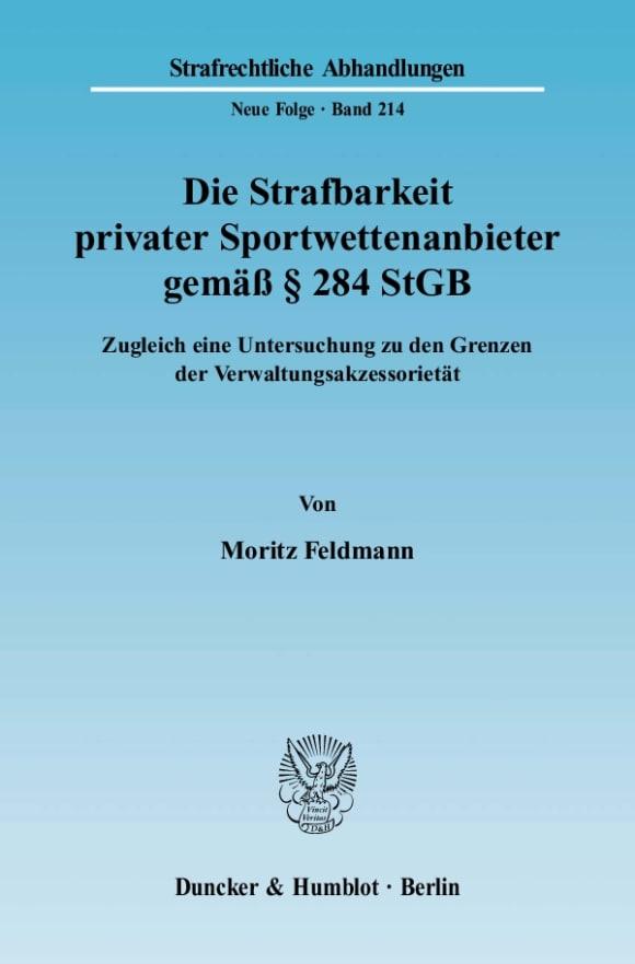 Cover Die Strafbarkeit privater Sportwettenanbieter gemäß § 284 StGB