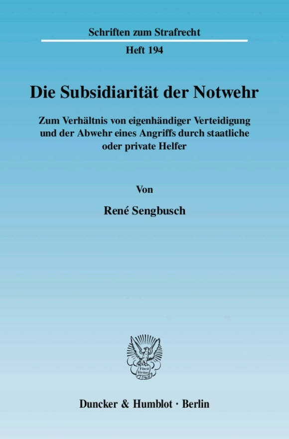 Cover Die Subsidiarität der Notwehr
