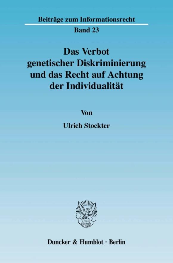 Cover Das Verbot genetischer Diskriminierung und das Recht auf Achtung der Individualität