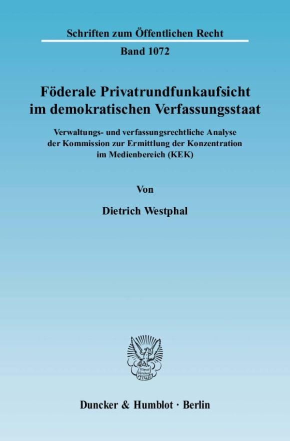 Cover Föderale Privatrundfunkaufsicht im demokratischen Verfassungsstaat