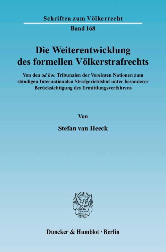 Cover Die Weiterentwicklung des formellen Völkerstrafrechts