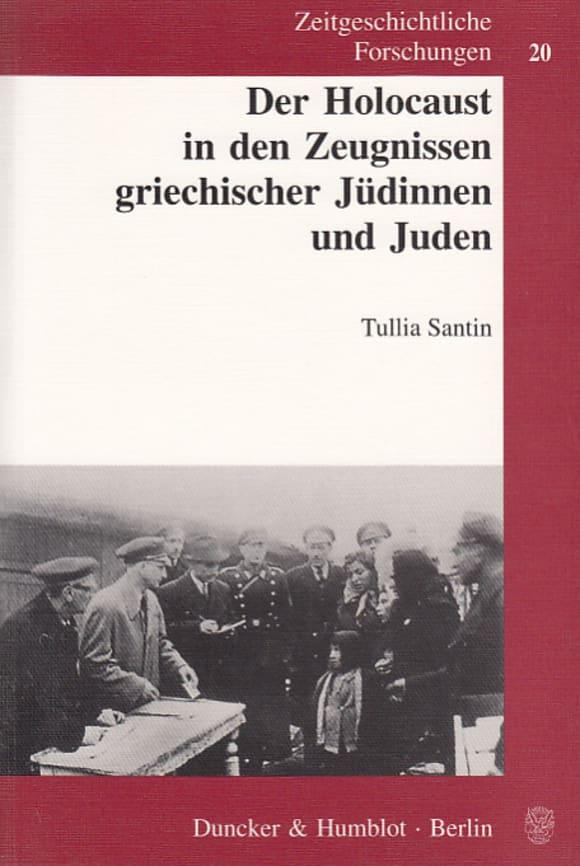 Cover Der Holocaust in den Zeugnissen griechischer Jüdinnen und Juden