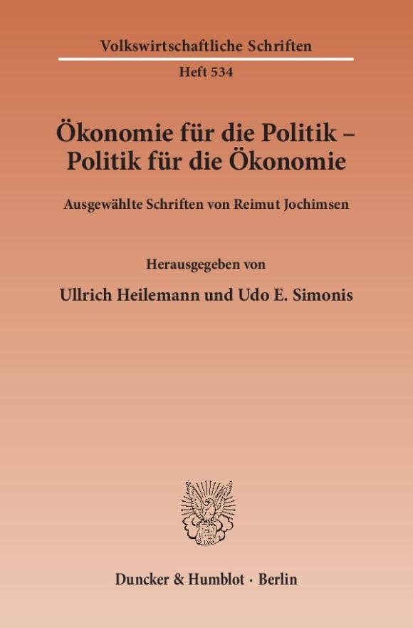 Cover Ökonomie für die Politik - Politik für die Ökonomie