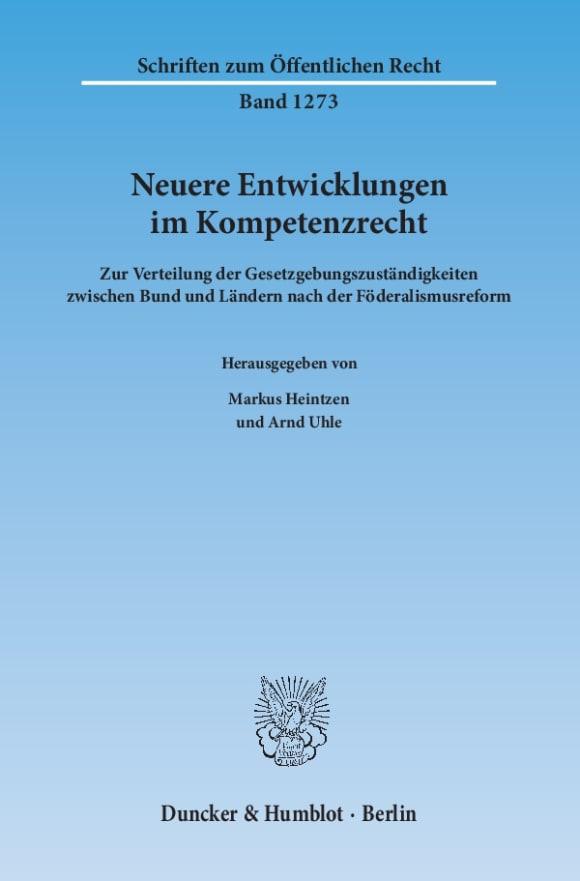 Cover Neuere Entwicklungen im Kompetenzrecht