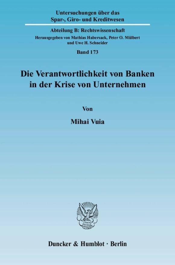 Cover Die Verantwortlichkeit von Banken in der Krise von Unternehmen