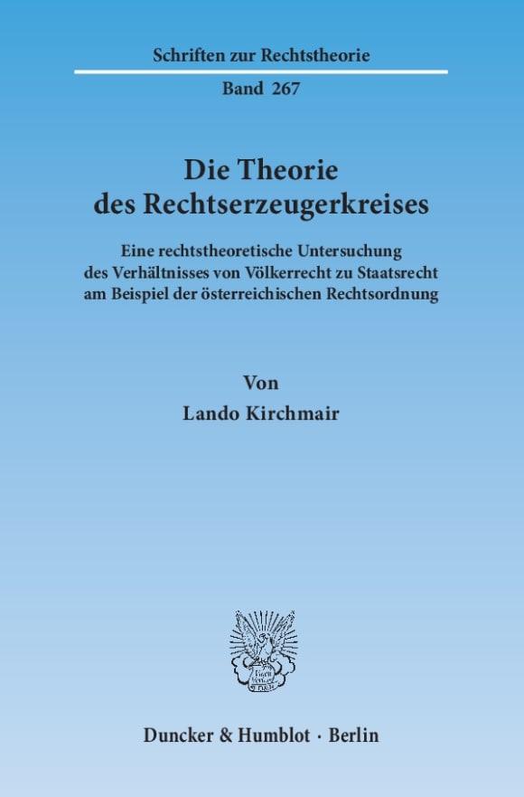Cover Die Theorie des Rechtserzeugerkreises