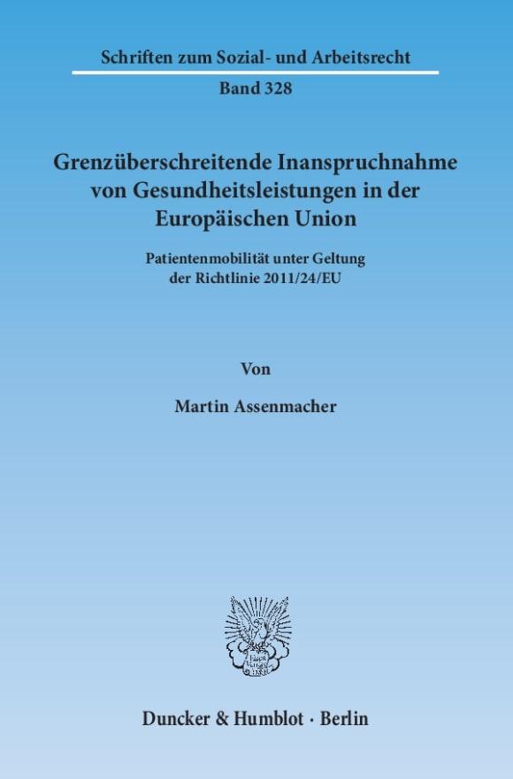 Cover Grenzüberschreitende Inanspruchnahme von Gesundheitsleistungen in der Europäischen Union