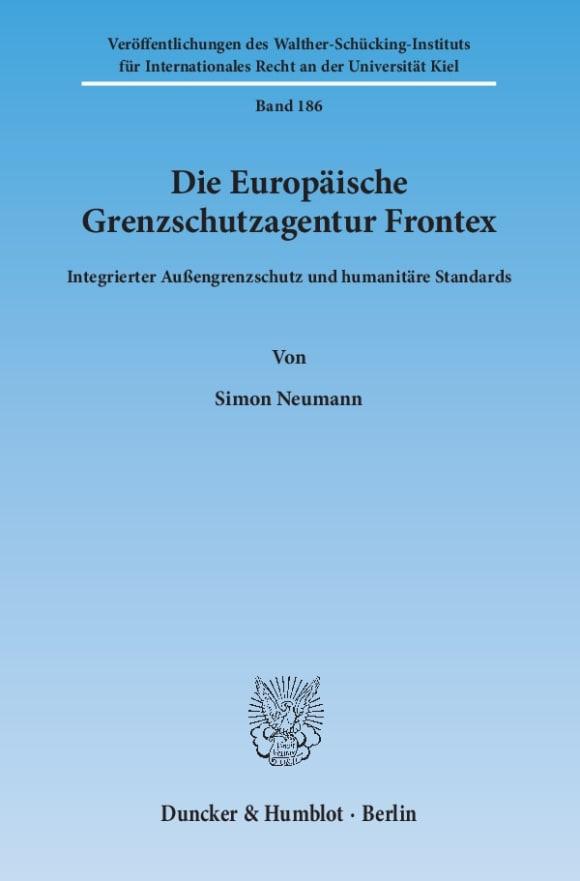 Cover Die Europäische Grenzschutzagentur Frontex